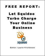 FREE REPORT: Squidoo - Turbo Charge Your OnlineBiz