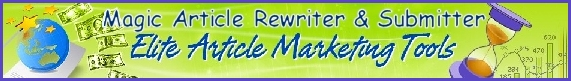 Click for the Magic Article Rewriter & Submitter
