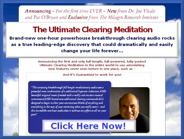 The Ultimate Clearing Meditation with Joe Vitale